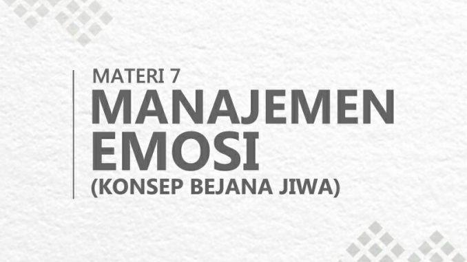 Manajemen Emosi (Konsep Bejana Jiwa)