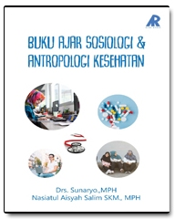 Buku Ajar Sosiologi & Antropologi Kesehatan