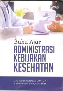 Buku Ajar Administrasi Kebijakan Kesehatan